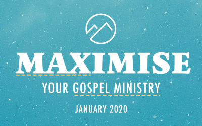 Maximise 2020: Because People Need Jesus